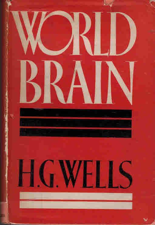Cover of the first edition of World Brain, a collection of essays by Wells on the subject.